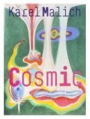 Karel Malich: Cosmic