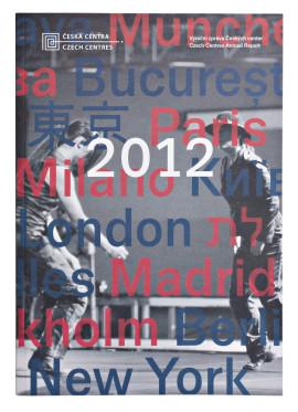 Výroční zpráva Českých center 2012