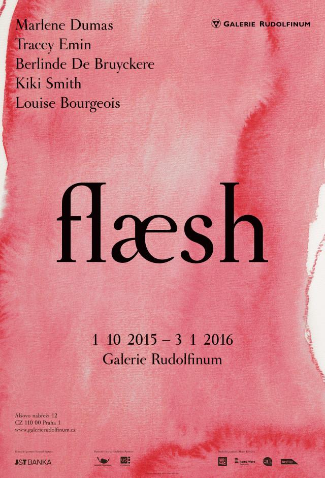 Dumas, Emin, De Bruyckere, Smith, Bourgeois: Flaesh