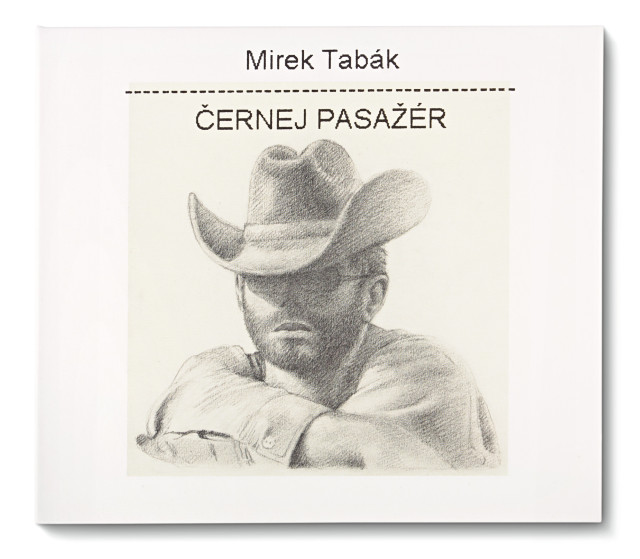 Mirek Tabák: Černej pasažér