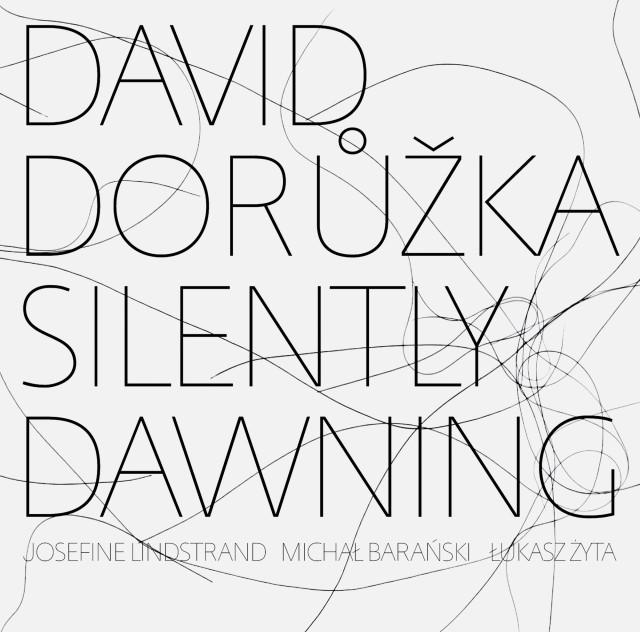 David Dorůžka: Silently Dawning, author: Zuzana Lednická, photographer: Magda Slezarová