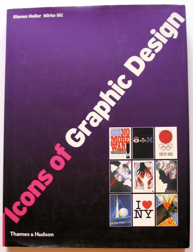 Thames and Hudson, Icons of Graphic Design, Steven Heller, Mirko Ilić